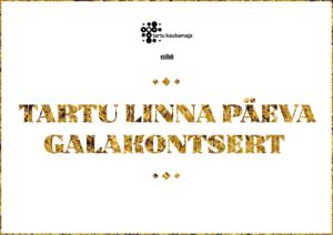 Tartu linna päeva galakontsert 2017