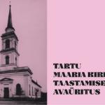 Tartu Maarja kiriku taastamise avaüritus